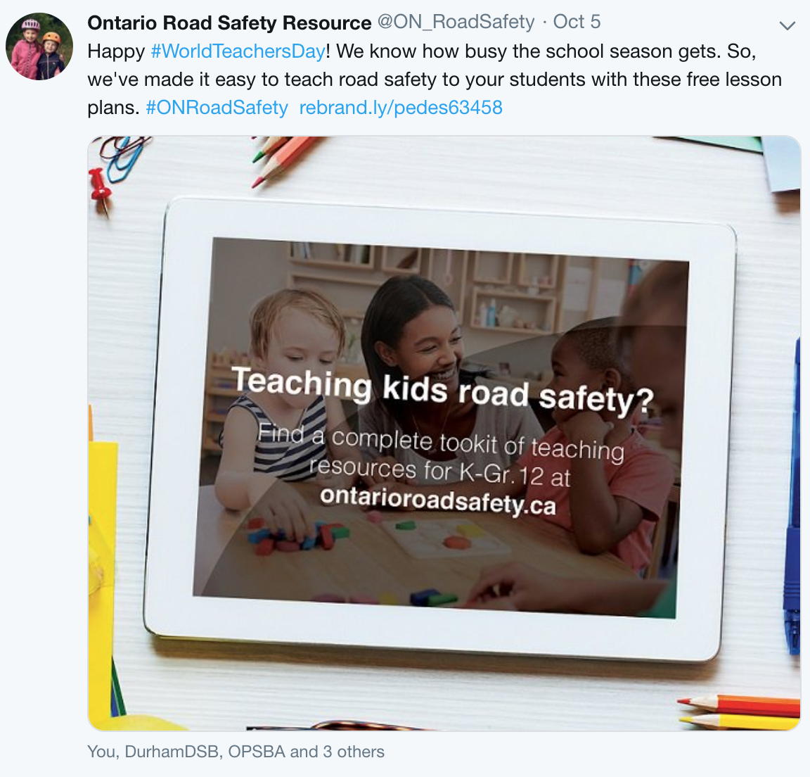 A Tweet from the Ontario Road Safety Resource about World Teachers Day, written by MediaFace's social media specialists.